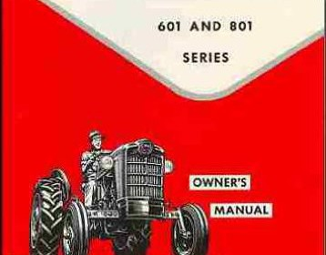 ford tractor parts shop ford tractor 601 and 801 series owner s manual ford tractor owner s manual for ford tractor 601 and 801 series more info customer reviews more tractor
