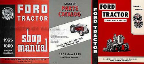 ford tractor parts shop part 3 1955 1956 1957 ford 600 800 series tractor 3 manual set owners shop parts books · 9 2015 tractor parts