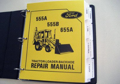 ford tractor parts shop ford 555a 555b 655a tractor backhoe service manual complete factory service manual covers ford 555a 555b and 655a tractor loader backhoes form no