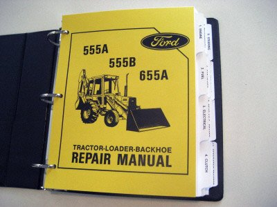 ford 555a  555b  655a tractor backhoe service manual